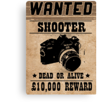 Shooter Wanted Canvas Print