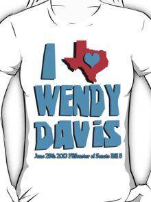 I Heart Wendy Davis T-Shirt