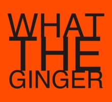 What The Ginger by Jeff Lee