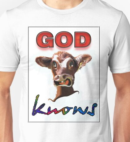 GOD KNOWS Unisex T-Shirt