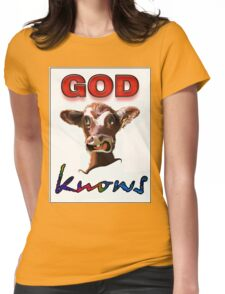 GOD KNOWS Womens Fitted T-Shirt