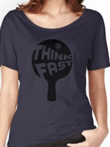 Ping Pong Think Fast Women's Relaxed Fit T-Shirt