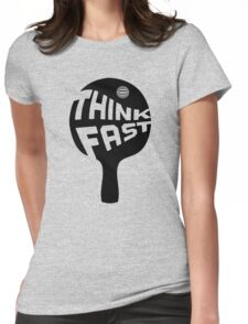 Ping Pong Think Fast Womens Fitted T-Shirt