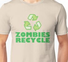 Zombies Recycle Unisex T-Shirt