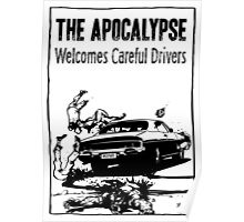The Apocalypse Welcomes Careful Drivers Poster