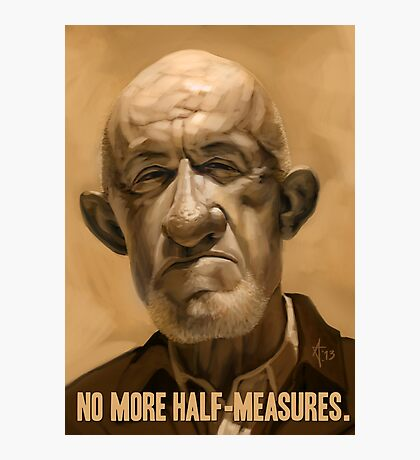 No More Half Measures Photographic Print