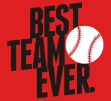 Baseball - Best Team ever Kids Clothes