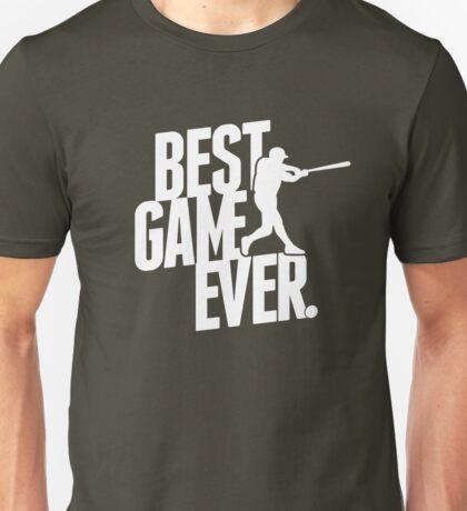 best game ever - baseball Unisex T-Shirt