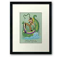 Adventuring can be hazardous to your health! Framed Print