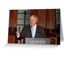 Boris Johnson at Lloyd's Of London Greeting Card