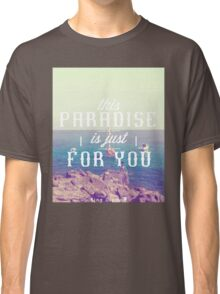 this Paradise (Mellow) Classic T-Shirt