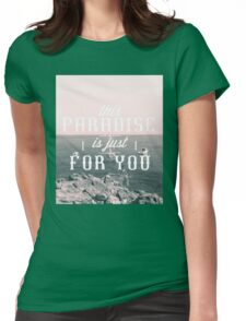 this Paradise (SplitTone) Womens Fitted T-Shirt