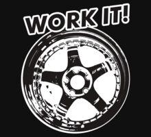 Work It! by Yohann Paranavitana