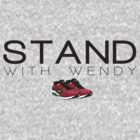 #StandwithWendy by tvtees