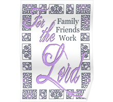 For the Lord- Lilac Poster