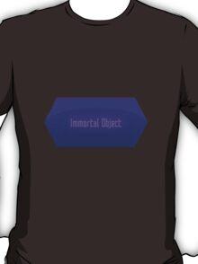 Immortal Object T-Shirt