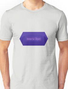 Immortal Object Unisex T-Shirt