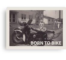born to bike Canvas Print