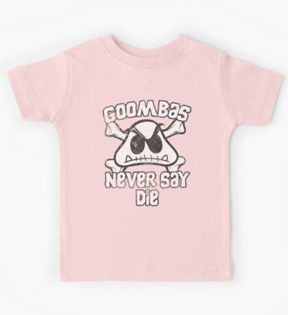 Goombas Never Say Die Kids Tee