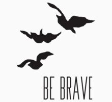 Divergent - 'Be Brave' One Piece - Long Sleeve
