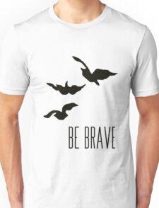 Divergent - 'Be Brave' Unisex T-Shirt