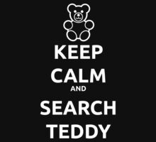 Keep calm and search teddy Kids Clothes