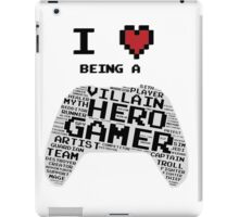 I Love Being A Gamer iPad Case/Skin