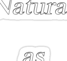 As Natural as e Sticker