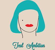 Teal Ambition  Unisex T-Shirt