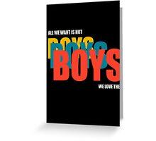 Boys Boys Boys Greeting Card