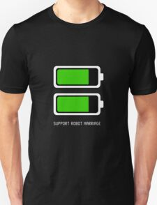 Support Robot Marriage T-Shirt