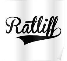 Baseball Style Ratliff Poster