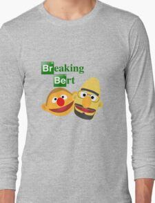 Breaking Bert Long Sleeve T-Shirt