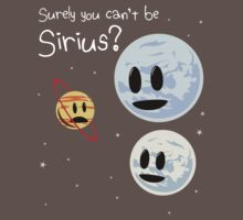 Surely You Can't Be Sirius? Kids Clothes