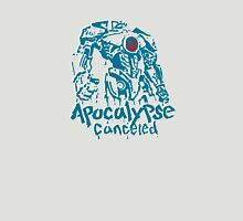 APOCALYPSE CANCELED Unisex T-Shirt