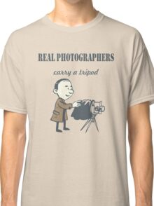 Real Photographers Carry a Tripod Classic T-Shirt