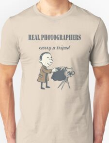 Real Photographers Carry a Tripod T-Shirt