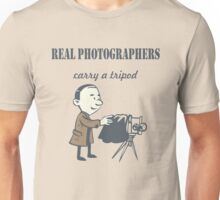 Real Photographers Carry a Tripod Unisex T-Shirt