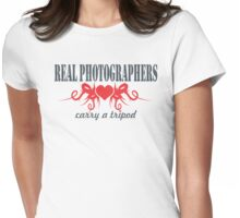 Real Photographers Carry a Tripod II Womens Fitted T-Shirt