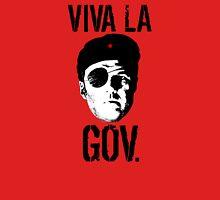 Viva la Governor Unisex T-Shirt
