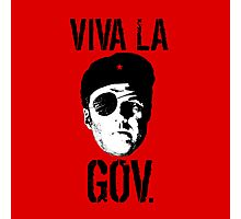 Viva la Governor Photographic Print