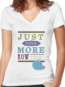 Just One More Row Women's Fitted V-Neck T-Shirt