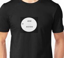 Meme Machine Unisex T-Shirt