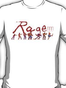 Rage... T-Shirt