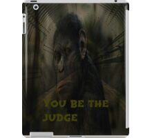 you be the judge iPad Case/Skin