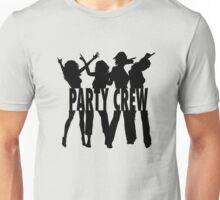 Party Crew Unisex T-Shirt