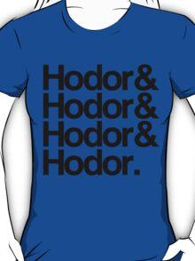 Hodor Helvetica T-Shirt