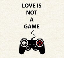 Love is not a Game Hoodie