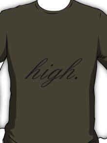 High T-Shirt