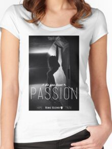 Passion [Original] Women's Fitted Scoop T-Shirt